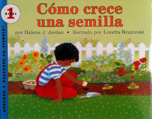 Como Crece Una Semilla/How a Seed Grows (Let'S-Read-And-Find-Out Science) por Helene J. Jordan