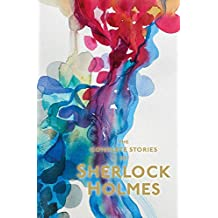 Sherlock Holmes. The Complete Stories. With Illustrations from 'The Strand Magazine'