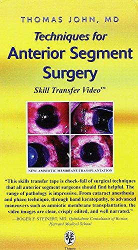 Techniques For Anterior Segment Surgery: Skill Transfer Video [VHS]