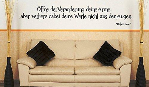 eber Spruch/Zitat - ***Öffne der Veränderung deine Arme,...*** - (Größen.- und Farbauswahl) (Armee Sprüche)