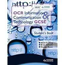 OCR Information and Communication Technology GCSE Student Book: Student's Book (OICT)