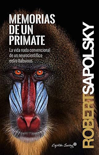 Memorias de un primate - Robert Sapolsky 51Ve4IaRSHL
