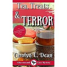 TEA, TREATS, and TERROR: A Ravenwood Cove Cozy Mystery