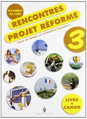 Rencontres. Projet reform. Per la Scuola media. Con CD Audio: 3
