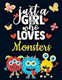 Just a Girl Who Loves Monsters: Cute Monster Gifts for Girls: Skateboard Monster Notebook for Girls to Write in | Pretty Blank Lined Scary Notebook ... Monster Journal with Butterflies & Red Hearts