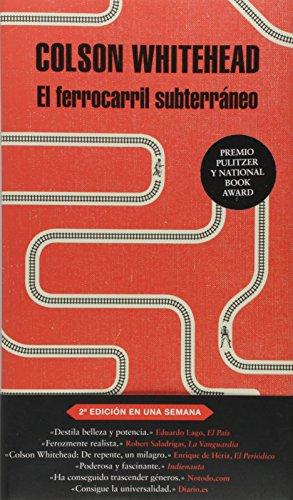 El ferrocarril subterráneo (Literatura Random House)