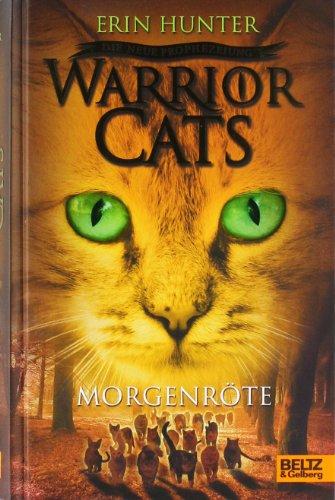 Beltz & Gelberg Warrior Cats - Die neue Prophezeiung. Morgenröte: II, Band 3