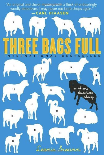 Three Bags Full: A Sheep Detective Story by Leonie Swann (2005-06-05)