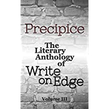 Precipice (The Literary Anthology of Write on Edge Book 3)