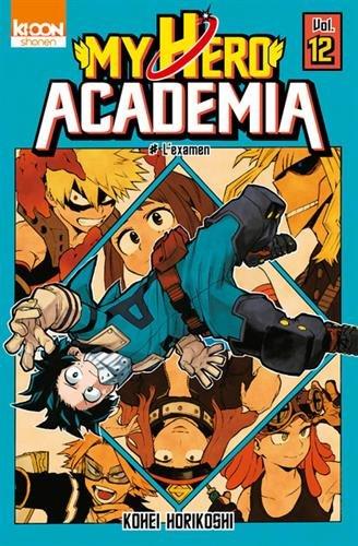 My hero academia (12) : L'examen