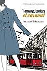Tramways, bombes et caramel, tome 3 : Les années du renouveau par Carthy Corbin