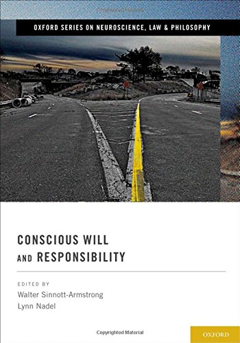 Conscious Will and Responsibility (Oxford Series in Neuroscience, Law and Philosophy) (Guide Combo Serie)