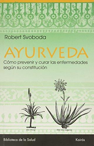 Ayurveda (Biblioteca de la Salud) por Robert Svoboda