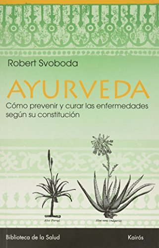 Ayurveda (Biblioteca de la Salud) por Robert Svoboda epub