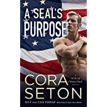 A SEAL's Purpose (SEALs of Chance Creek Book 5)