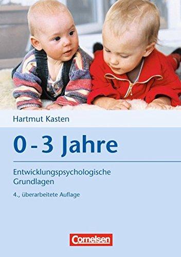 entwicklungspsychologische-grundlagen-0-3-jahre-buch