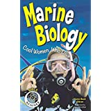 Marine Biology: Cool Women Who Dive (Girls in Science)