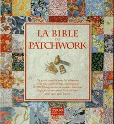 La bible du patchwork Bauer Patchwork