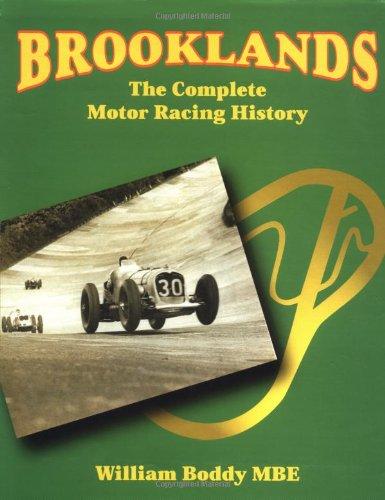 Brooklands: The Complete Motor Racing History por William B. Boddy