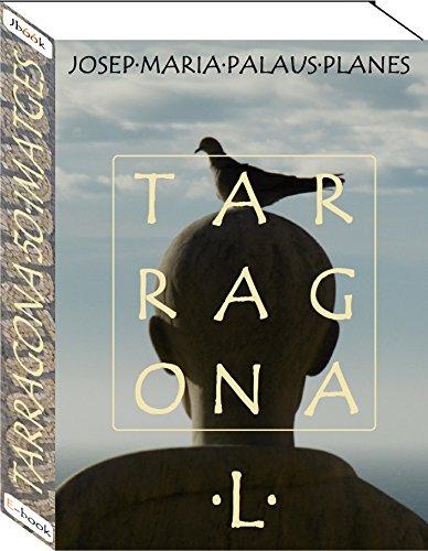 Tarragona (50 imatges) (Catalan Edition) por JOSEP MARIA PALAUS PLANES