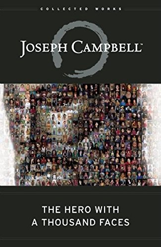 The Hero with a Thousand Faces (The Collected Works of Joseph Campbell) por Joseph Campbell