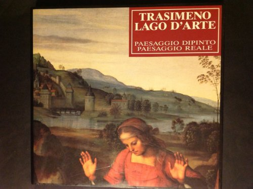 TRASIMENO LAGO D'ARTE:PAESAGGIO DIPINTO PAESAGGIO REALE - Amazon Libri