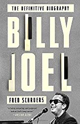 Billy Joel: The Definitive Biography by Fred Schruers (2015-11-17)