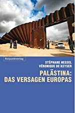 Palästina - Das Versagen Europas de Véronique De Keyser