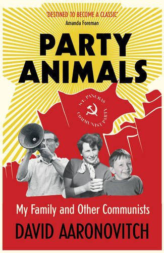 party-animals-my-family-and-other-communists
