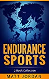 Endurance Sports: 2 Book Collection
