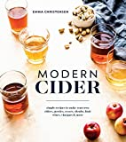 Best Hard Ciders - Modern Cider: Simple Recipes to Make Your Own Review