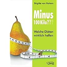 Minus 100 Kilo???: Welche Diäten wirklich helfen