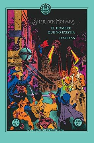 Sherlock Holmes: El hombre que no existia