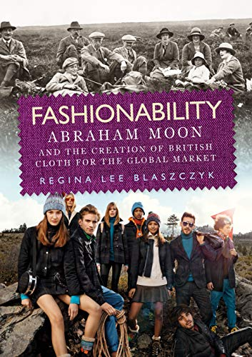 Kostüm Abraham - Fashionability: Abraham Moon and the Creation of British Cloth for the Global Market