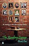 The Reading Corner: Book One: An Anthology of Short Stories by Great Authors (English Edition)