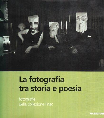 La photographie entre histoire et poésie