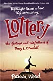 Lottery: The Fortunes and Misfortunes of Perry L. Crandall