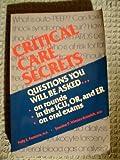 Critical Care Secrets (The Secrets Series)