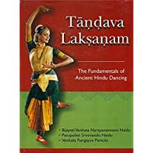 Tandava Laksanam: The Fundamentals of Ancient Hindu Dancing