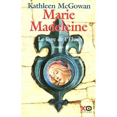 MARIE MADELEINE LIV DE L ELUE