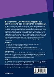 Zinsschranke und Alternativmodelle zur Beschränkung des steuerlichen Zinsabzugs (Forschungsreihe Rechnungslegung und Steuern)