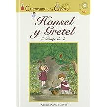 Hansel y Gretel: 1 (Infantil y juvenil)