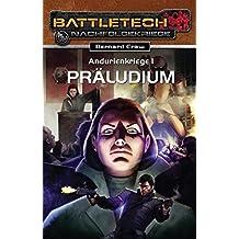 Battletech-Roman, 20: Andurienkriege 1. Präludium