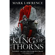 King of Thorns (The Broken Empire) by Mark Lawrence (2013-11-08)
