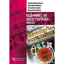 Exámenes de Selectividad: Inglés (Libro Técnico)