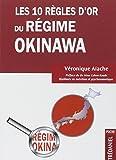 Les 10 règles d'or du régime Okinawa