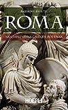Roma. Nascita di una grande potenza