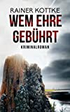 Image of Wem Ehre gebührt: Kriminalroman (Jo Blueskohl 2)