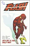 FLASH Nº3: ESTA ERA TU VIDA WALLY WEST (DC Cómics)