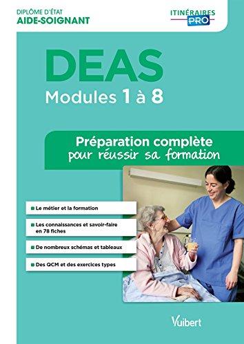 DEAS - Modules 1 à 8 - Tout-en-un - Itinéraires pro: Diplôme d'État d'aide-soignant